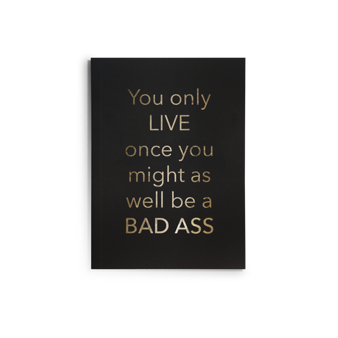 Journal - You Only Live Once