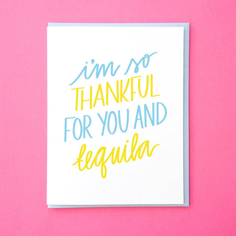 I'm So Thankful - Tequila