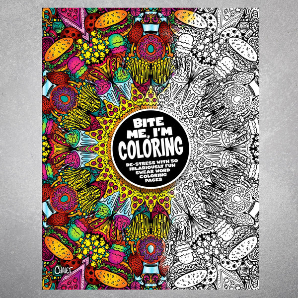 Bite Me, I'm Coloring Coloring Book - The Flying Owl