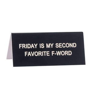 Deskplate - Friday is my second favorite f word - The Flying Owl