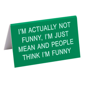 Deskplate - I'm Mean and People Think I'm Funny - The Flying Owl