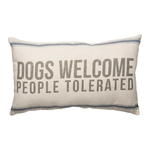 Pillow - Dogs Welcome People Tolerated - The Flying Owl