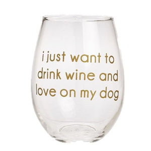 Wine Glass - Drink Wine and Love on My Dog - The Flying Owl