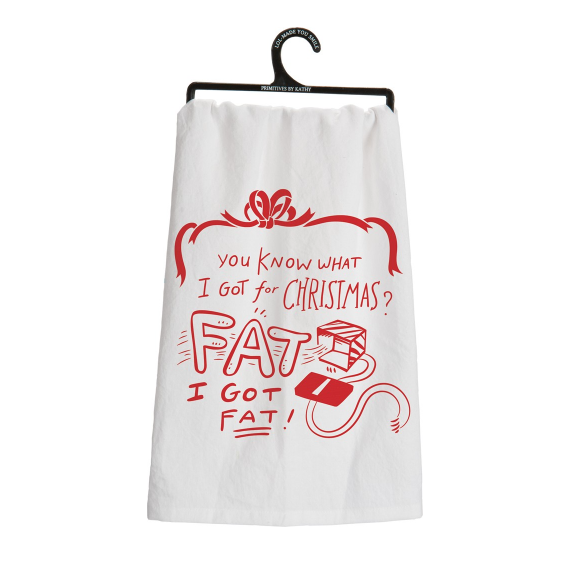 Dish Towel - I Got Fat for Christmas - The Flying Owl