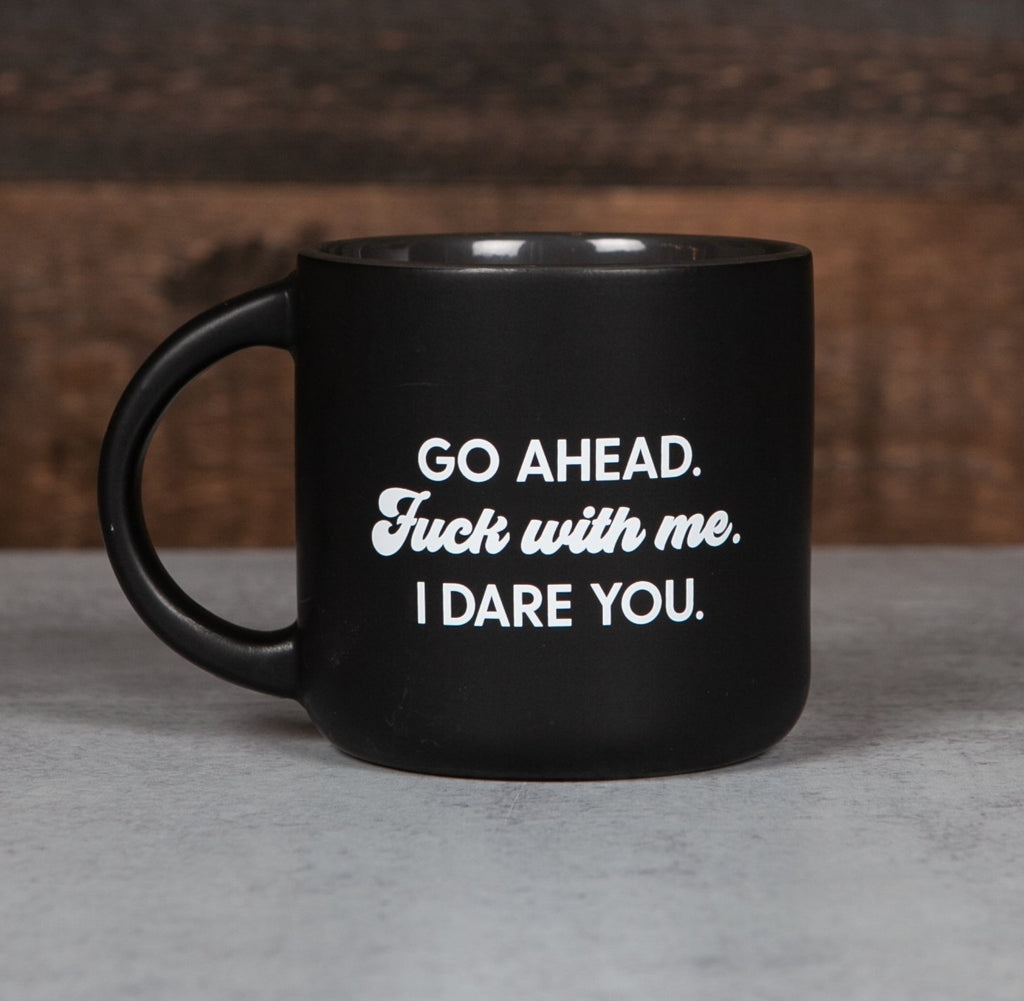 Mug - Fuck With Me. I Dare You. - The Flying Owl