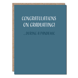 Congrats on Graduating During a Pandemic - The Flying Owl