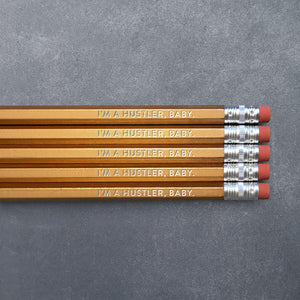 Pencil Set - I'm A Hustler, Baby - The Flying Owl