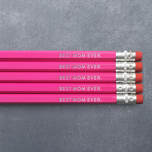 Pencil Set - Best Mom Ever - The Flying Owl