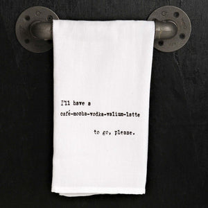 Dish Towel - Cafe Mocha Vodka Valium Latte - The Flying Owl