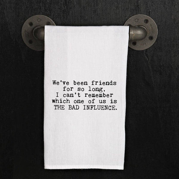 Towel: Bad Influence