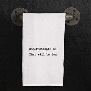 Dish Towel - Underestimate Me - The Flying Owl