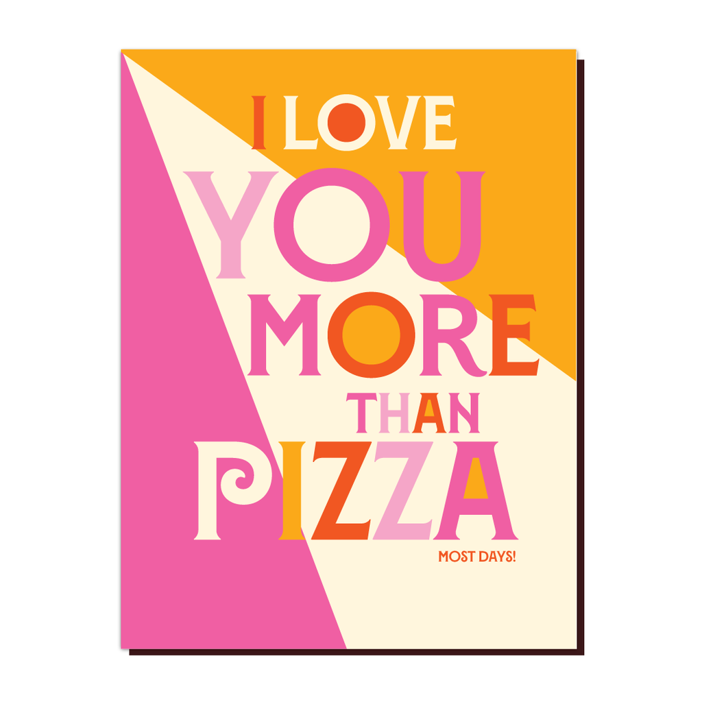 I Love You More Than Pizza - The Flying Owl