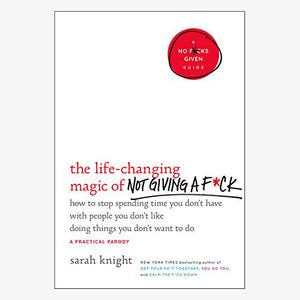 Book - The Life-Changing Magic of Not Giving a Fuck