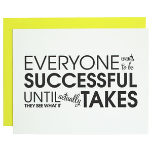 Everyone Wants To Be Successful
