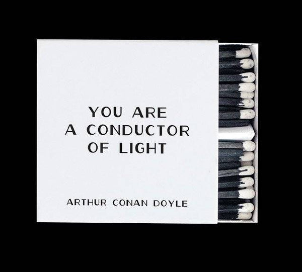 Matches - You Are A Conductor