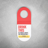 Booze Tag: Drink This - Forget the Douche-Bag - The Flying Owl