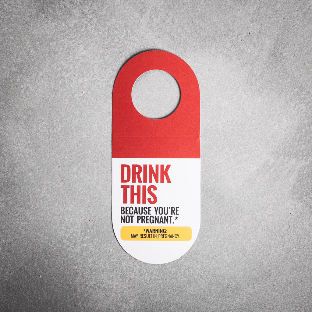 Booze Tag: Drink This - Not Pregnant - The Flying Owl