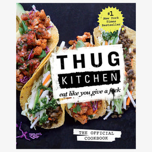 Cookbook - Thug Kitchen - Eat Like You Give A Fuck