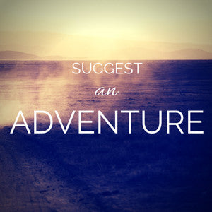 Suggest an Adventure