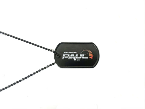 In Memory of Paul Dog Tag