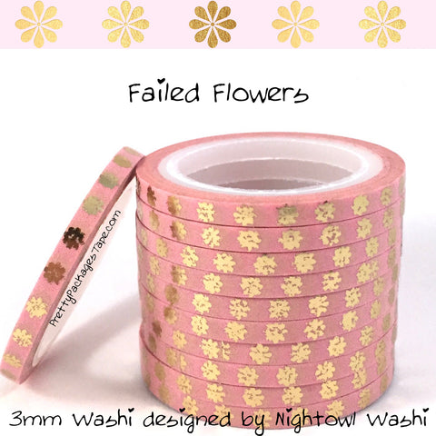 Whoops Washi - Failed Flowers