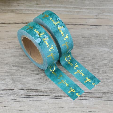 Don't Give Up and Don't Give In Washi Tape