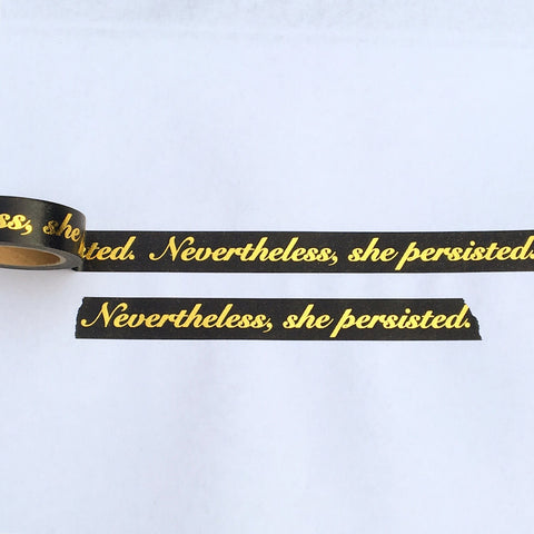 Nevertheless, She Persisted Washi Tape