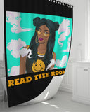 "Read The Room Shower Curtain 72""x72"""
