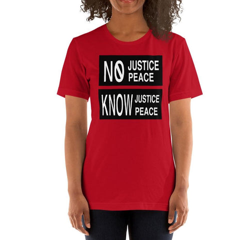 Know Justice Know Peace Short-Sleeve Unisex T-Shirt