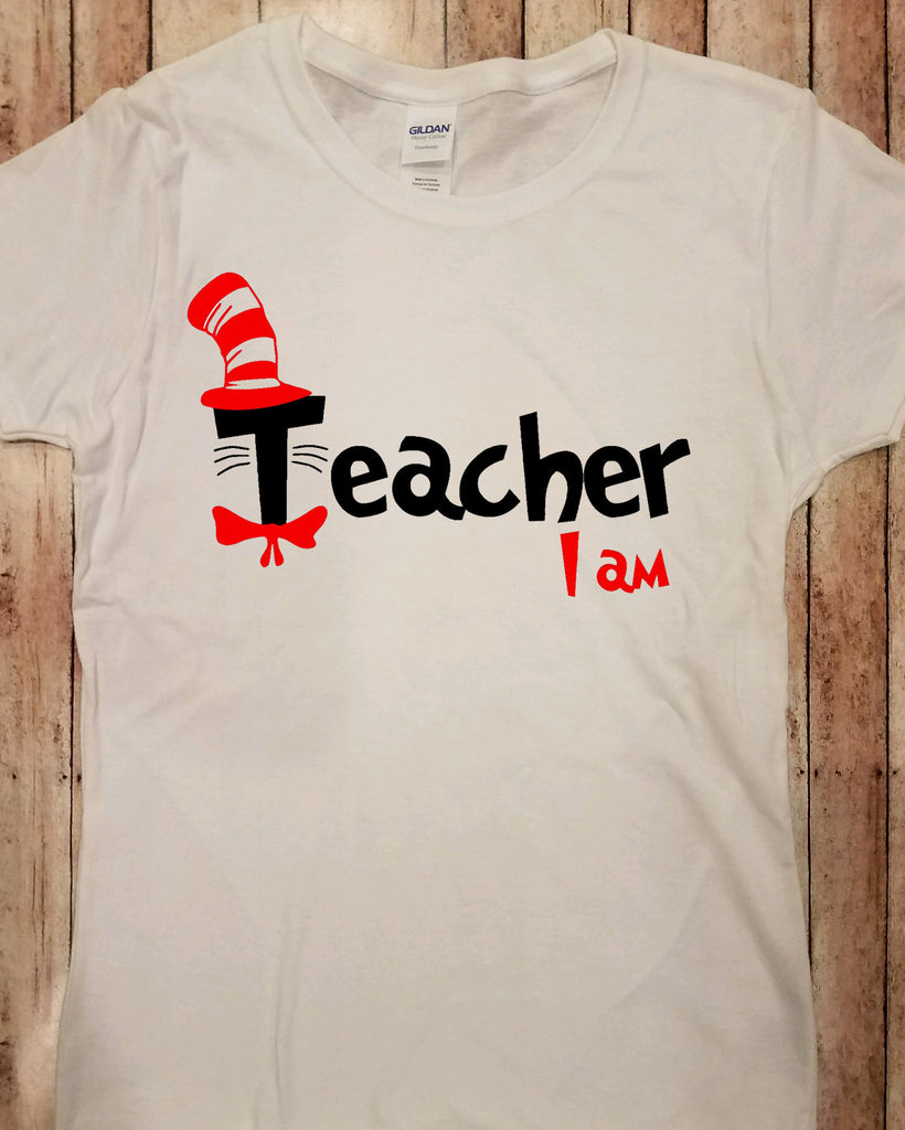 Dr. Seuss Teacher I am Shirt