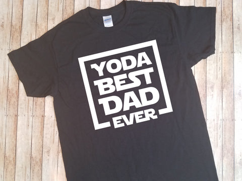Yoda Best Dad Ever | Father's Day Shirt