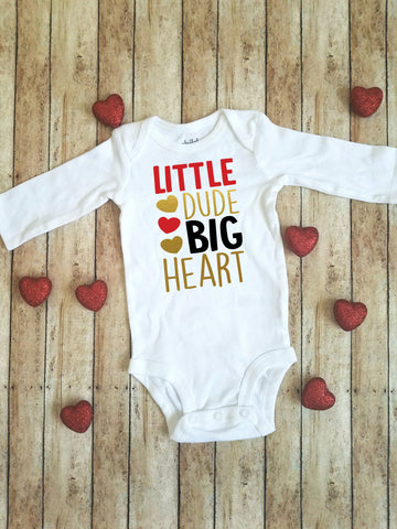Little Dude Big Heart | Valentine's Day bodysuit/shirt