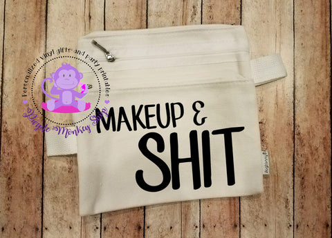 Cosmetic/Makeup Bags - Makeup & Shit