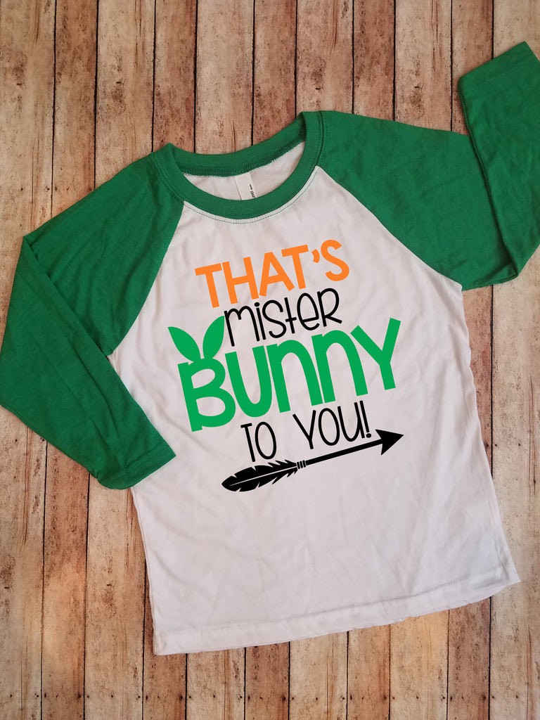 That's Mister Bunny to You Easter Shirt