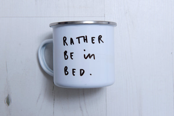 'Rather Be In Bed' Mug | Old English Company