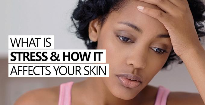 How stress affects the skin and can cosmetics help?