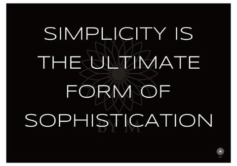 Kunsttryk - Simplicity is the ultimate form of sophistication sort/hvid - 70*50 - BY M