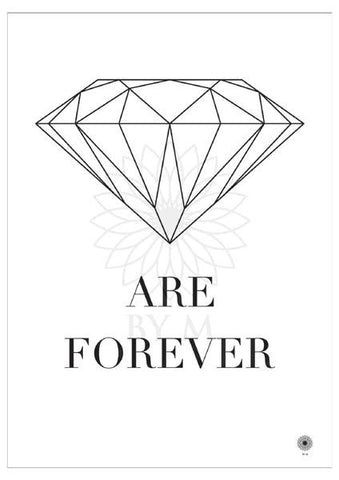 Motiv/Citat plakat - Diamonds are forever hvid/sort - 50*70 - BY M