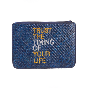 """TRUST THE TIMING OF YOUR LIFE"" Clutch - Island Girl"