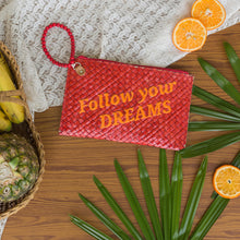 Load image into Gallery viewer, QUOTE CLUTCH: Follow Your Dreams - Island Girl