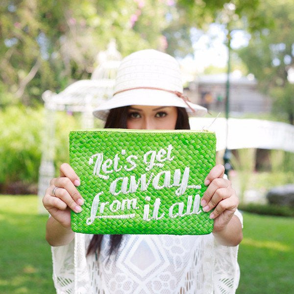 Quote Clutch: Let\'s Get Away From It All