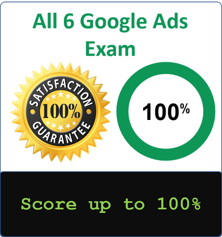 6-in-1 - Latest Google Ads Exams Answersheets