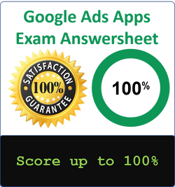 Google Ads App Certification Exam Answersheet