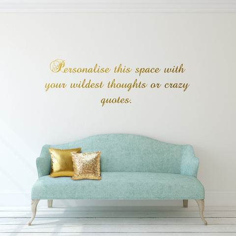 Personalised quote wall sticker shift delete