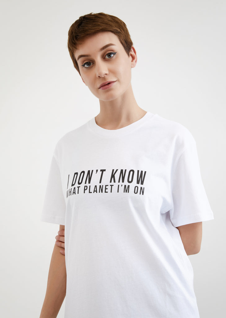 I Don't Know What Planet I'm On / Unisex T-shirt