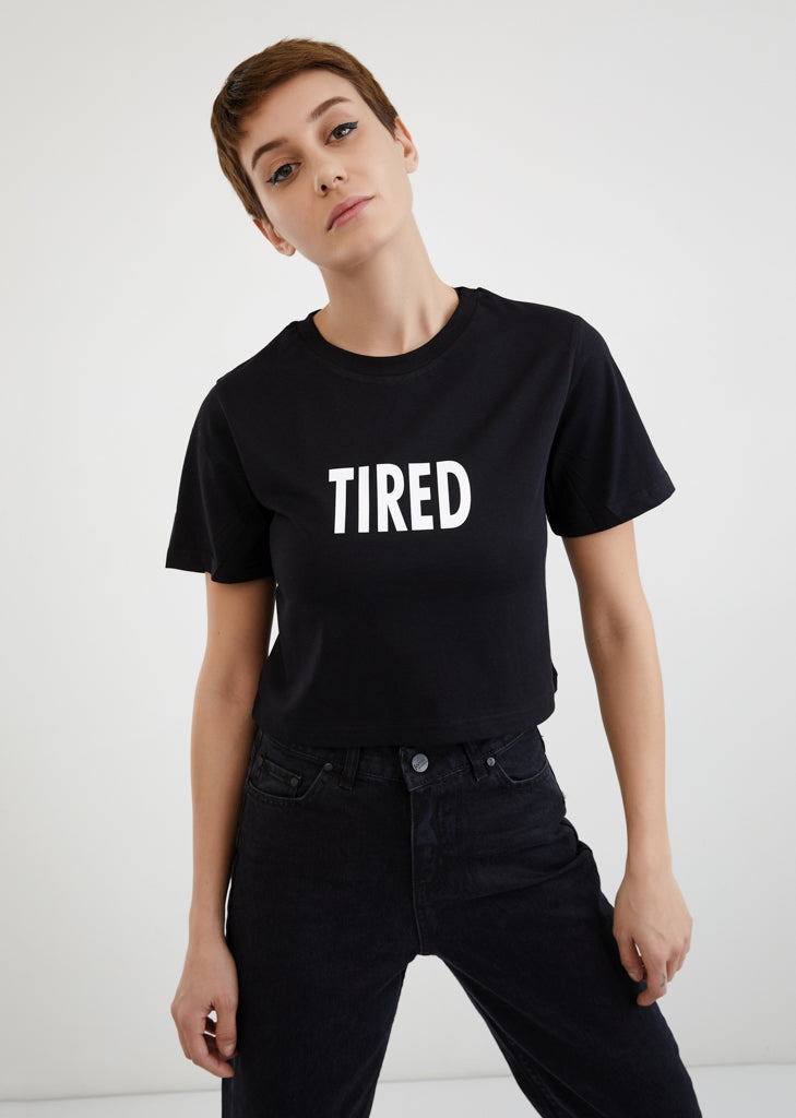 Tired / Crop Top