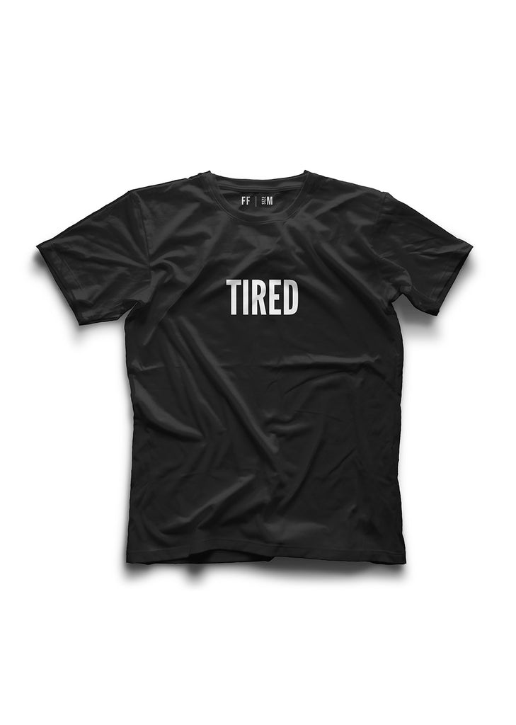 Tired / Unisex T-shirt