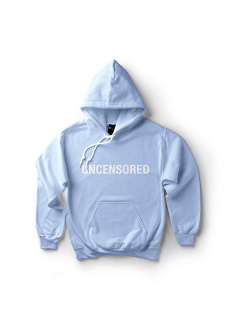 Uncensored / Unisex Hoodie (Baby Blue)