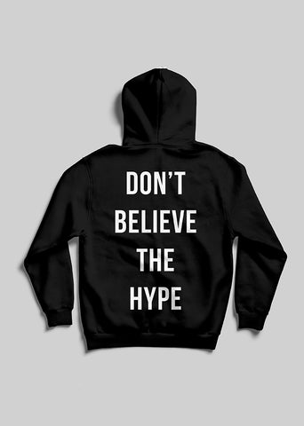 Don't Believe the Hype / Unisex Hoodie