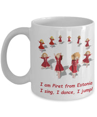 Coffee Mug - I Am Piret From Estonia